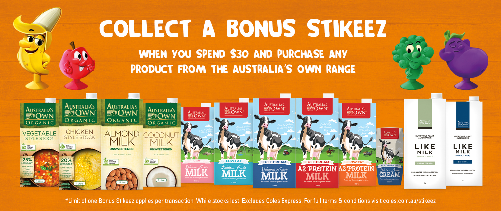 Collect a bonus Stikeez when you purchase any Australia's Own product at Coles